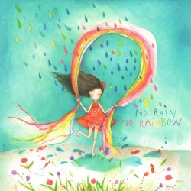 Mila - No rain No rainbow