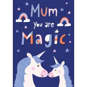 Mum you are magic